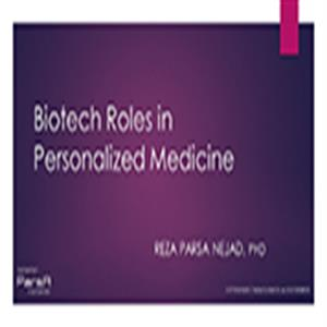 Biotech Roles in Personalized Medicine